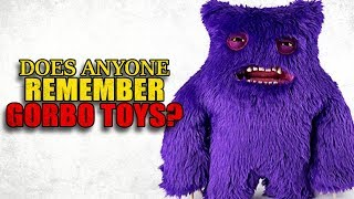 """Does anyone remember Gorbo toys?"" Creepypasta"