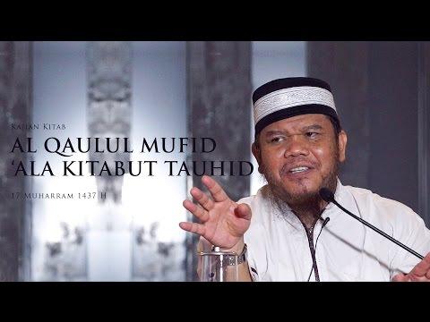 Kajian Aqidah Kitab AL QAULUL MUFID 'ALA KITABIT TAUHID | Ustadz Abu Haidar As Sundawy