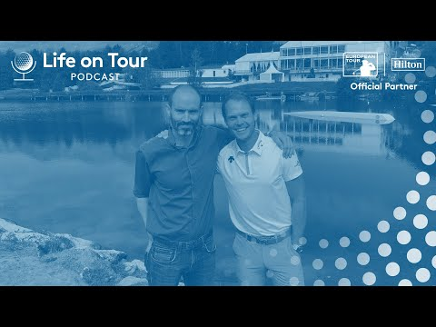 Danny Willett | Life on Tour Podcast | Ep. 18