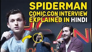 Spiderman Far From Home Cast Interview in Comic Con Event Explained In Hindi