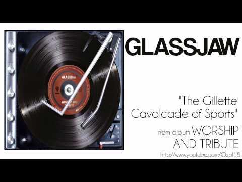 Glassjaw - Calvacade