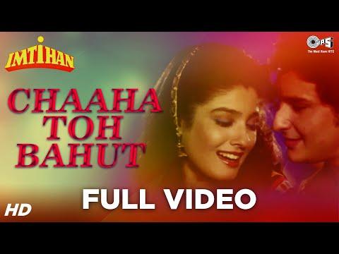 Chaha Toh Bahut Na Chahe Tujhe - Imtihan | Saif Ali Khan & Raveena...