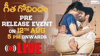 Geetha Govindam Pre Release Event Live Vijay Devarakonda Rashmika Shreyas Media