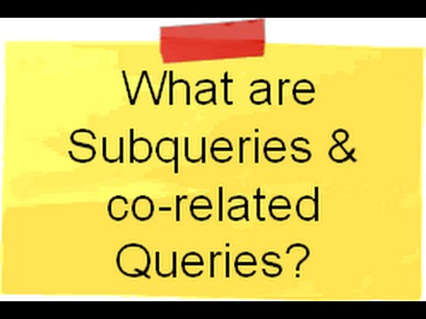 SQL Server interview questions :- What are Sub Query and Co-related Queries ?