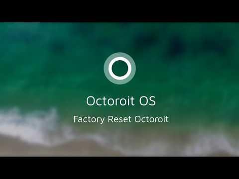 Octoroit Virtual OS | How to Factory Reset Octoroit