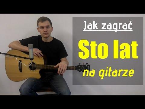 #74 Jak Zagrać Sto Lat Na Gitarze Na Gitarze - JakZagrac.pl