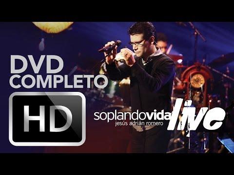 Soplando Vida Live - Jesus Adrian Romero - Dvd Completo video