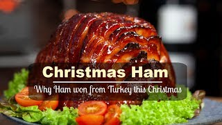 Easy Christmas Ham  ... and why my Turkey failed