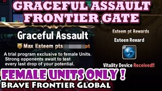 Graceful Assault Frontier Gate Walkthrough (Brave Frontier Global)