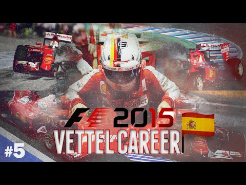 F1 2015 [Championship Season - Vettel] - Round 5 (Spain + RANT)