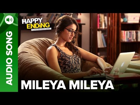 Mileya Mileya (Full Audio Song) | Happy Ending | Saif Ali Khan & Ileana D'Cruz