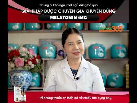 Melatonin 1mg được Thầy thuốc ưu tú, bác sĩ chuyên khoa I Nguyễn Hồng Hải, Nguyên Phó Giám Đốc Bệnh viện YHCT Hòa Bình khuyên dùng để cải thiện giấc ngủ