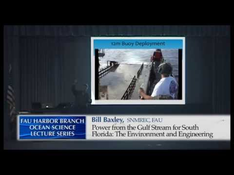 Bill BAXLEY 5/27/15  Power from the Gulf Stream for South Fl