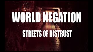 WORLD NEGATION - Streets Of Distrust (Lyric video)