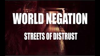 WORLD NEGATION - Streets Of Distrust (Lyric video)