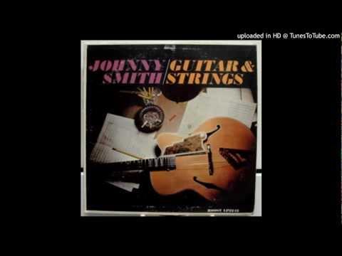 Johnny Smith - Yesterdays (Guitars&Strings 1960)