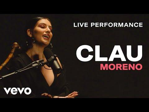 Clau - Moreno (Live Performance) | Vevo