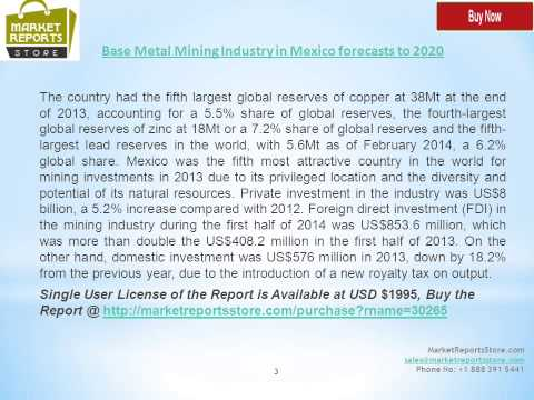 Base Metal Mining Industry in Mexico with forecasts to 2020