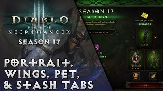 Diablo 3 - Season 17 Guide - Portrait, Wings, Pet, & Stash Tabs