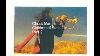 Chuck Mangione Children Of Sanchez Part 2