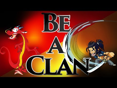 Be a Clan! - Brawlhalla Mulan Parody