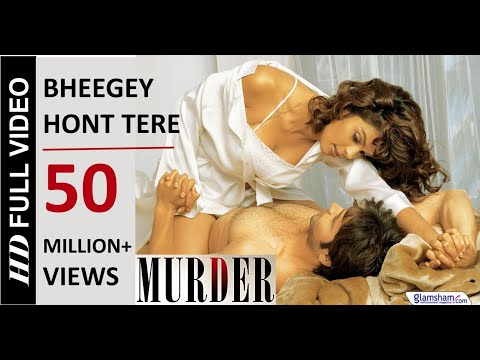 Bheegey Hont Tere - Murder (2004) *hd* - Full Song [hd] - Emraan Hashmi & Mallika Sherawat video