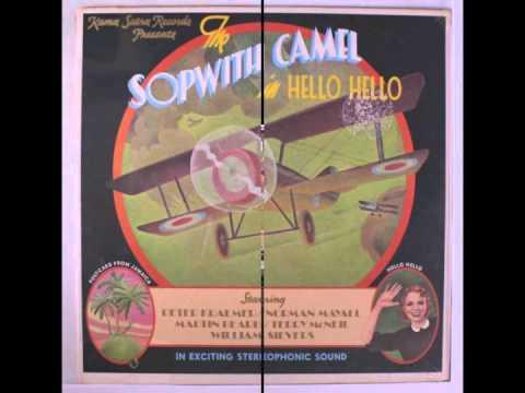 Sopwith Camel - Hello Hello