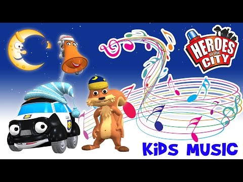 Kids music – The good night song - Sleepy Time / Bed Time - Lullaby song – Heroes of the City