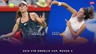Alizé Cornet vs. Daria Kasatkina | 2018 VTB Kremlin Cup Round Two | WTA Highlights