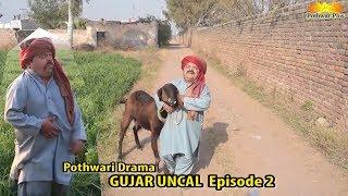 Gujjar Uncal | Shahzada Ghaffar | Best Comedy Drama 2018 Episode 2