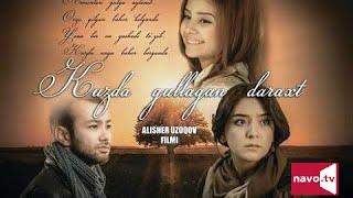 Kuzda gullagan daraxt (O`zbek kino 2016)