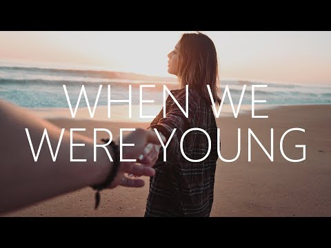 Still Young & Kosling - When We Were Young (Lyrics) ft. OMZ
