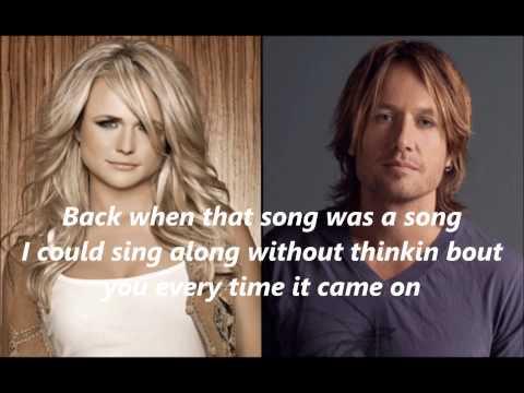 Keith Urban feat Miranda Lambert We Were Us with Lyrics