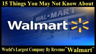"""15 Things You May Not Know About """"Walmart"""" 