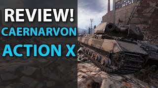 Caernarvon Action X - Review - World of Tanks