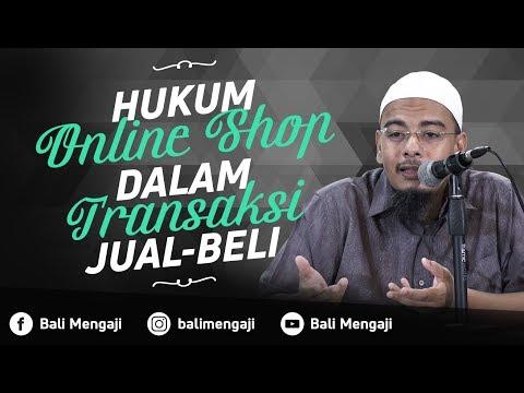 Video Singkat: Hukum Online Shop Dalam Transaksi Jual Beli - Ustadz Dr. Sufyan Fuad Basweidan, MA