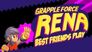 Best Friends Play Grapple Force Rena