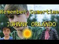 Remember Summertime Johnny Orlando FAN VIDEO mp3
