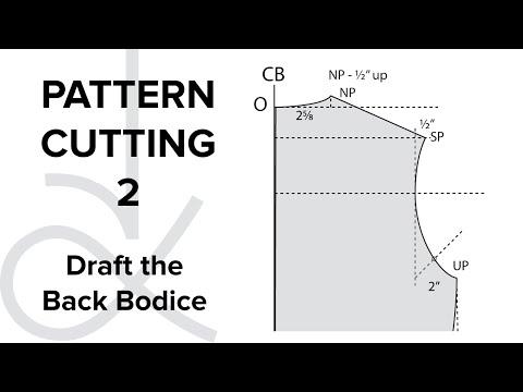 Pattern Cutting  - Flat Pattern Drafting, the Bodice Block part 2