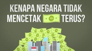 Kenapa Negara Tak Mencetak Uang Sebanyak Banyaknya