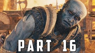 GOD OF WAR Walkthrough Gameplay Part 16 - BROK (God of War 4)
