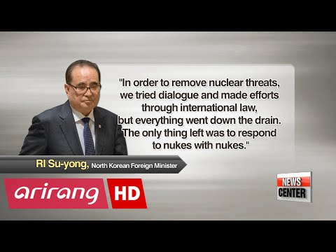 N. Korean FM claims U.S. nuclear threats result in Pyongyang's nuclear development