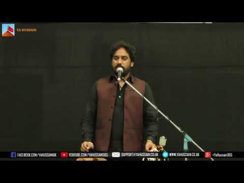 Zakir Waseem Abbas Baloch (Lalian) - AGHA - Northampton (UK) - 23rd July 2017