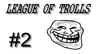 [TR] League Of Legends; Troll 2 - Kazandık lan!..