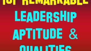 101 remarkable Leadership aptitude & qualities