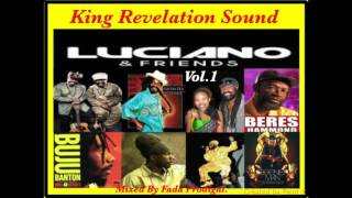 King Revelation Sound Luciano & Friends Vol.1 Mixtape.