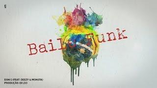 Ouça Don G - Baile Funk Feat Deezy & Monsta