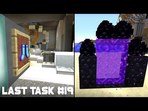 Last Task #19 - Особый Портал в Ад БЕЗ РАМОК и Сенсорная дверь на базе!
