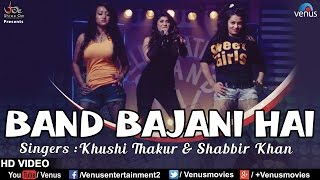 Band Bajani Hai Full Video Song (HD) | Feat : Khushi Thakur & Shabbir Khan | Latest Hindi Song 2017