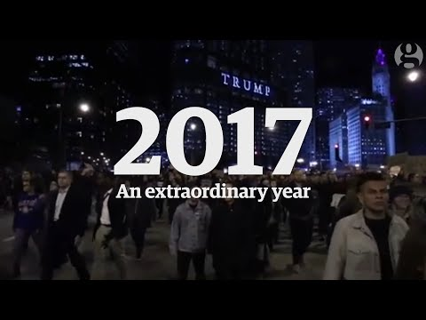 An extraordinary year: 2017 in review